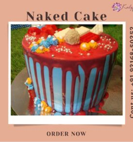 Naked Drip Cake Send Cake For Birthday